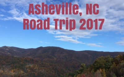 Asheville, NC – Put these places on your to-do list!